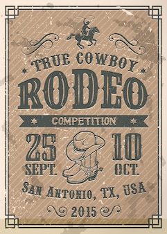타이포그래피와 빈티지 종이 텍스처와 미국 카우보이 로데오 포스터