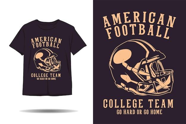 미식축구 대학 팀은 열심히 가거나 집에 가거나 실루엣 티셔츠 디자인