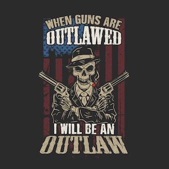American i will be an outlaw illustration vector