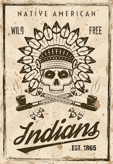 American indians vector poster in vintage style with skull in feather headdress