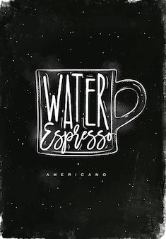 Americano cup coffee lettering water, espresso in vintage graphic style drawing with chalk on chalkboard background