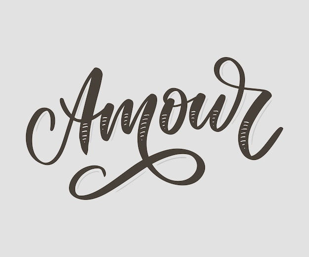 Amour.  handwritten lettering with hand drawn flowers. template for card, poster, banner, print for t-shirt, pin, badge, patch slogan