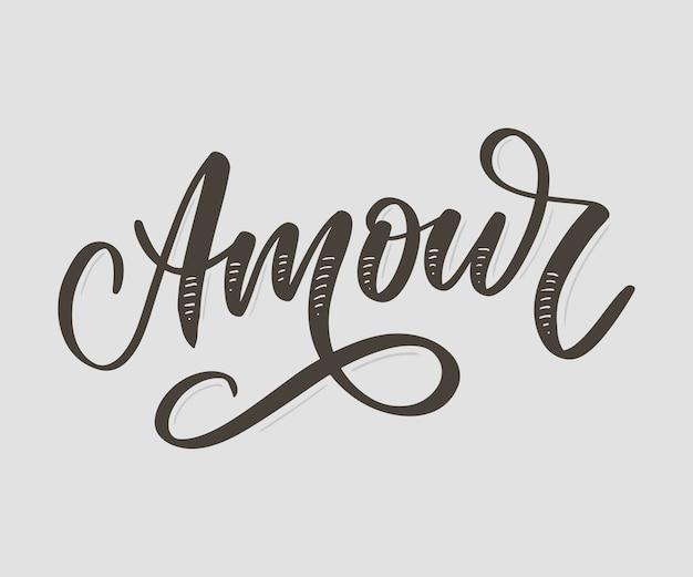 Amour. рукописные надписи с рисованной цветами. шаблон для открытки, плаката, баннера, принт для футболки, булавка, значок, патч, слоган