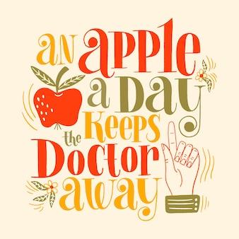 1日1個のリンゴは医者を遠ざけます健康的な生活のための手描きのレタリングの引用