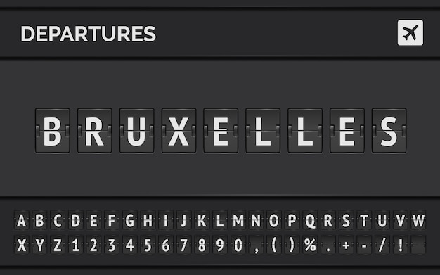 Analog airport flip board with flight info of departure destination in europe: bruxelles with aircraft sign icon and full font.