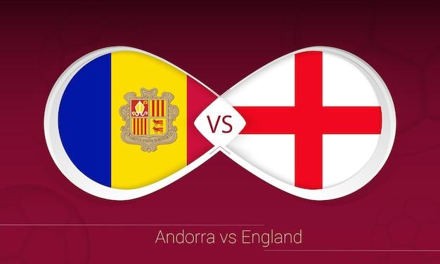 Андорра против англии в футбольном соревновании, группа i. против значка на футбольном фоне.