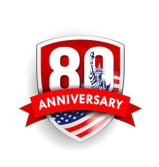 Anniversary eighty sign with american flag and statue of liberty shield design background vector