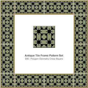 アンティークタイルフレームパターンセットポリゴンジオメトリクロススクエア、セラミック装飾。