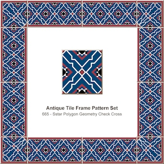 アンティークタイルフレームパターンセットスターポリゴンジオメトリチェッククロスライン、セラミック装飾。