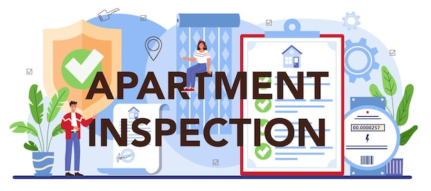 Apartment inspection typographic header. qualified real estate agent