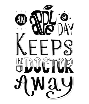 An apple a day keeps the doctor away typography design