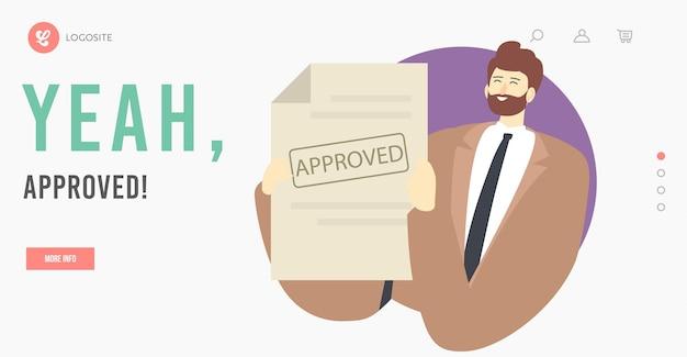 承認ランディングページテンプレート。幸せな男性キャラクター、承認されたシールスタンプと紙の文書を保持しているビジネスマン。ビザ、銀行ローンまたはプロジェクト保証、検証。漫画のベクトル図