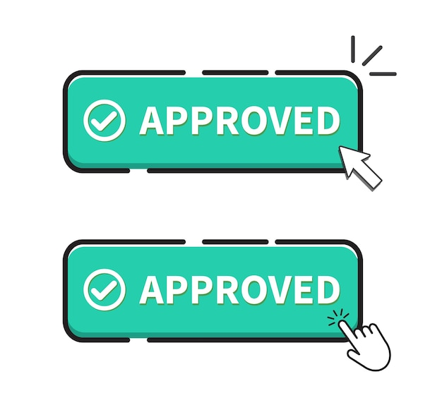 Approved button on white background. click button.