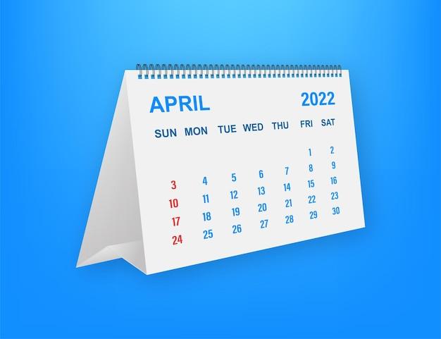April 2022 calendar leaf. calendar 2022 in flat style. vector illustration.