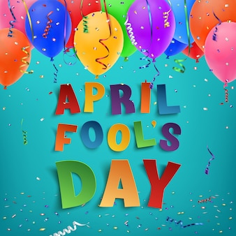 April fool's day background with ribbons, balloons and confetti.