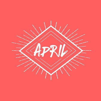 April word greeting vintage hand lettering