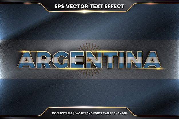 Argentina with its national country flag, editable text effect with gold color concept