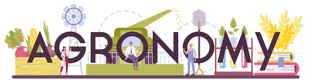 Argonomy typographic header. scientist making research in agriculture.
