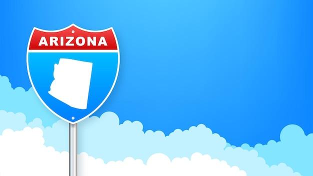 道路標識のアリゾナ地図。アリゾナ州へようこそ。ベクトルイラスト。