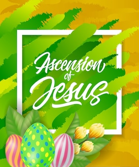 Ascension of jesus lettering with eggs