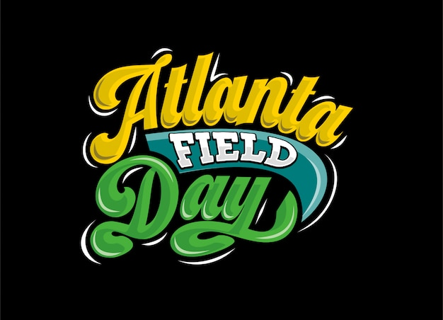 Atlanta field day text typography