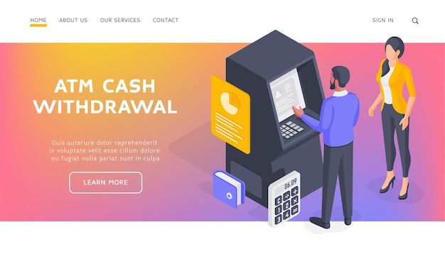 Atm cash withdrawal landing page banner template. couple withdrawing cash from atm. woman standing near man using atm machine and withdrawing money. isometric  illustration