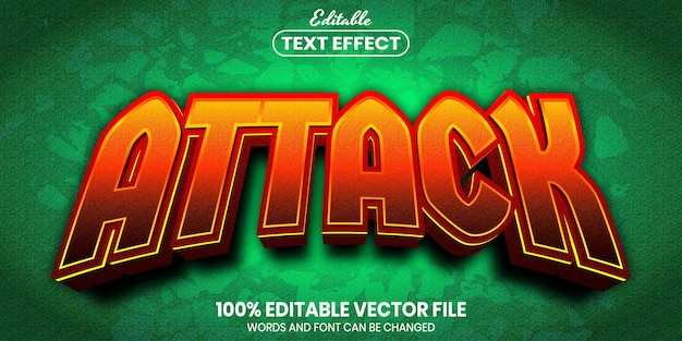 Attack text, font style editable text effect