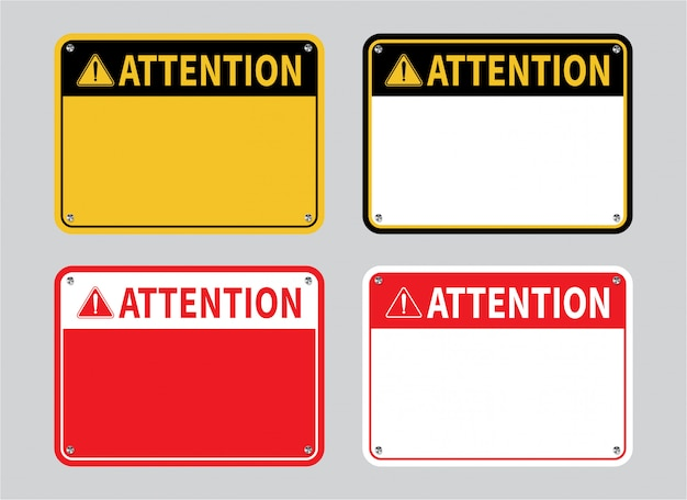 Attention sign set.