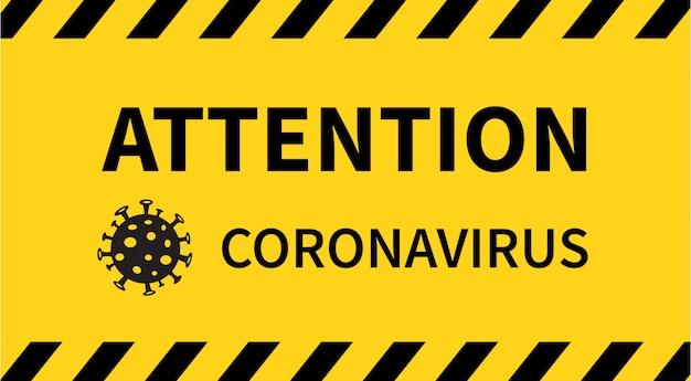 주의 표시. 코로나 바이러스 발생.