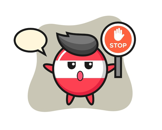 Austria flag badge character illustration holding a stop sign