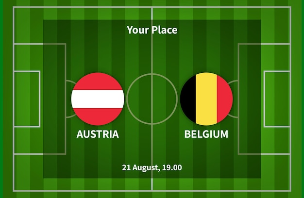 旗とサッカー場の背景を持つオーストリア対ベルギーのサッカーポスターマッチデザイン