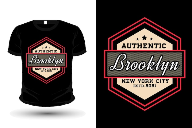 Authentic brooklyn typography mockup t shirt design