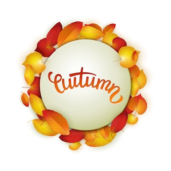 Autumn card, colorful leaves and handwritten lettering, background, template, vector illustration