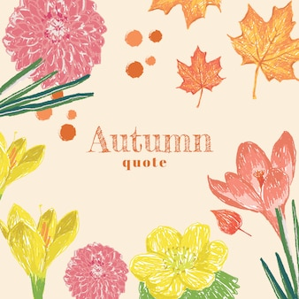Autumn flower with text