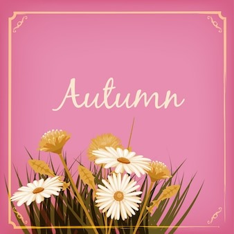 Autumn flowers, fall, leaves, greeting card autumn colors
