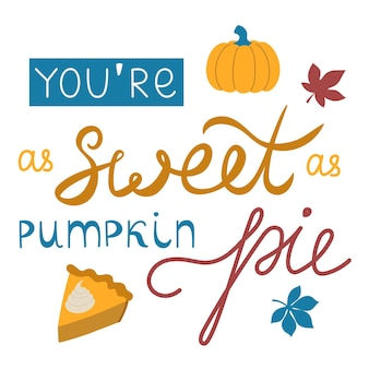Autumn hand drawn lettering vector. autumn phrase with cute and cozy design elements decorative.