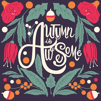 Autumn is awesome lettering