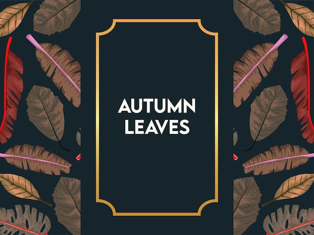 Autumn leaves poster with dry leafs in golden square frame