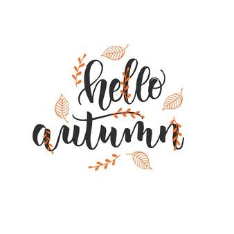 가을 레터링 서예 문구 - 안녕하세요 가을. 손으로 만든 동기 부여 견적 초대 카드. 스케치, 벡터 디자인