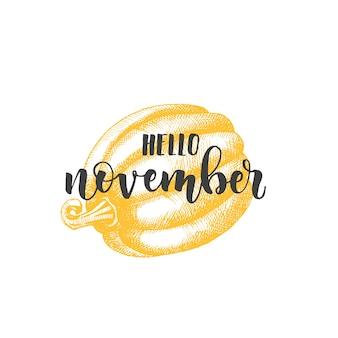 Autumn lettering calligraphy phrase - hello november.