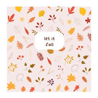 Autumn mood greeting card with quote: let it fall