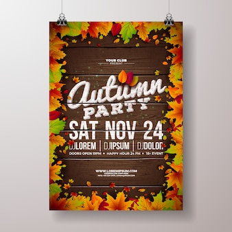 Autumn party flyer illustration with falling leaves and typography design on vintage wood