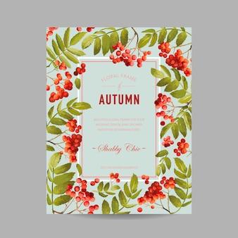 Autumn photo frame with rowan berry and leaves. seasonal fall design card