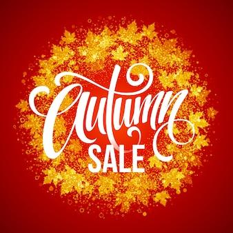 Осенняя распродажа. тенденция каллиграфии. красивый круглый венок из осенних листьев. векторная иллюстрация eps10
