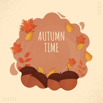Autumn time poster design with acorns, leaves on brown background.