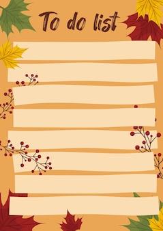 Шаблон списка осенних дел с кленовыми листьями и осенними ягодами. планирование и запись повседневных задач. векторная иллюстрация.
