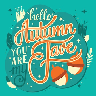 Autumn you are my fave lettering