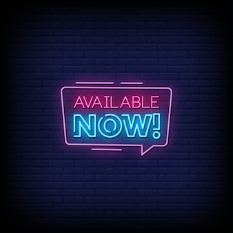 Available now neon signs style text