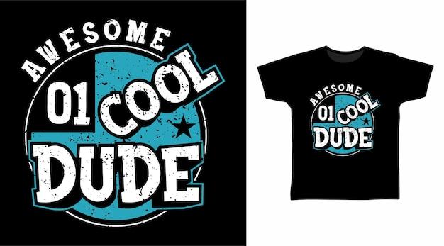 멋진 멋진 친구 타이포그래피 티셔츠 디자인
