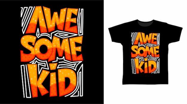 멋진 아이 타이포그래피 티셔츠 디자인 컨셉